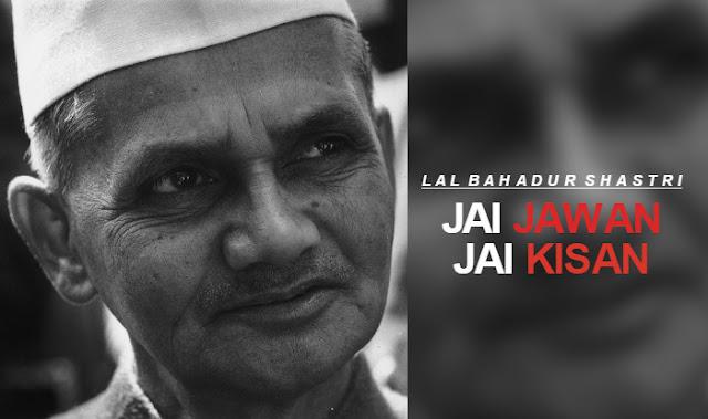'Jai Jawan Jai Kisan' ;  Lal Bahadur Shastri