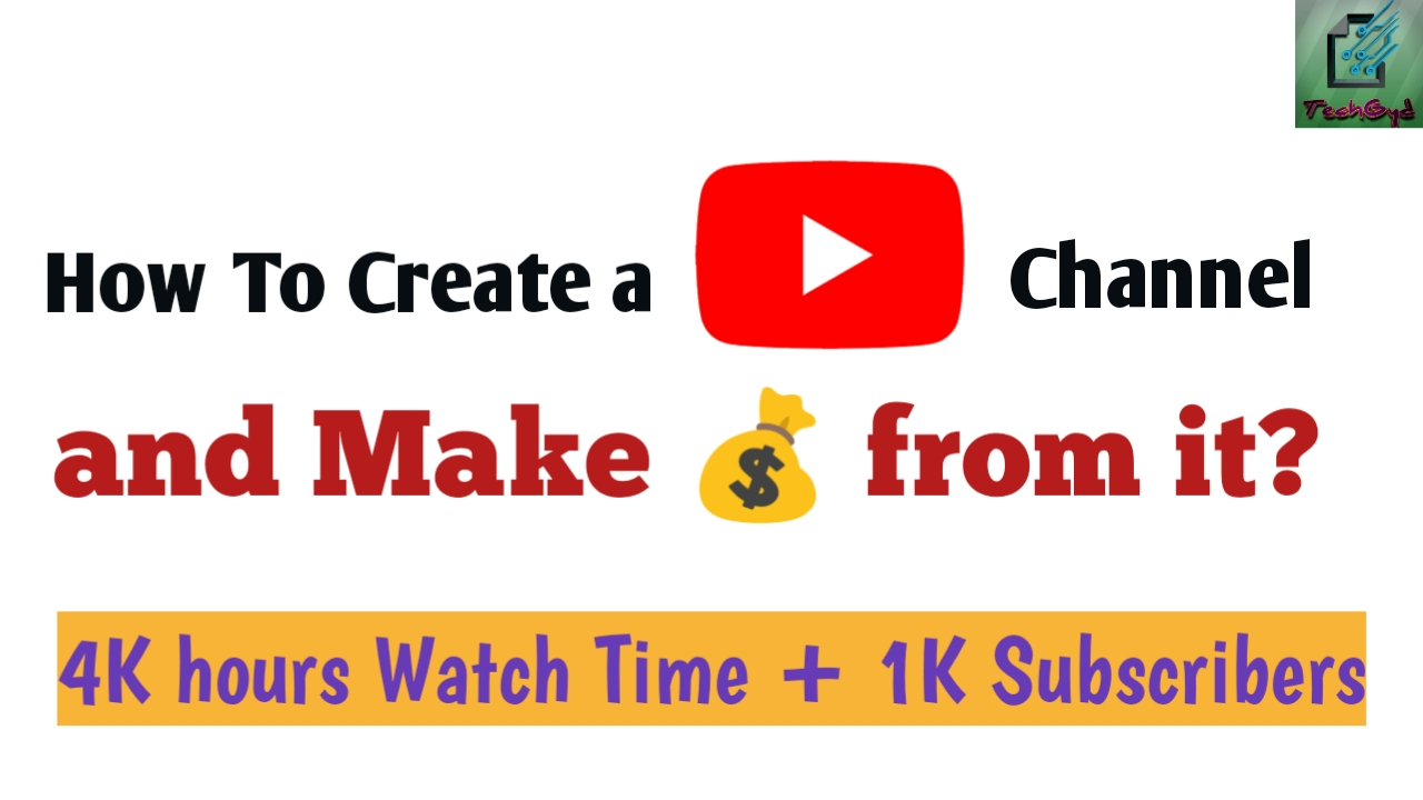 how to make a YouTube channel and make money from it