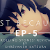 "Just Because! Episode-5 ""Rolling Stones"" Review"