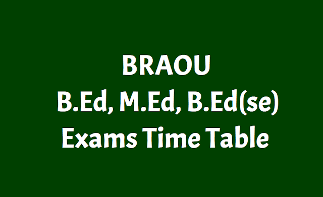 braou bed,bed(se),med 1st 2nd  year annual exams time table 2019,b.ed m.ed exams hall tickets,results,braou b.ed. m.ed annual exams schedule