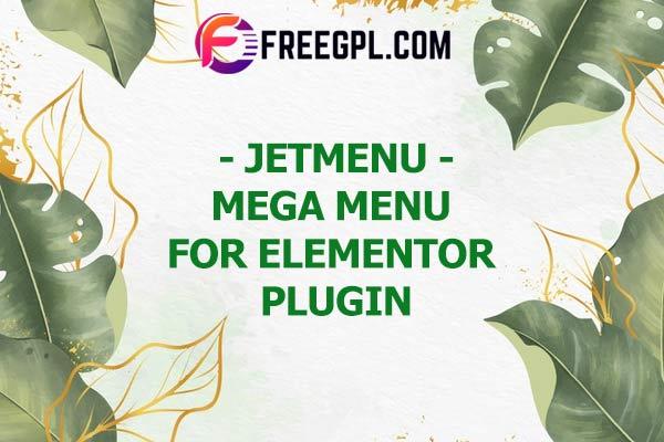 JetMenu – Mega Menu for Elementor Nulled Download Free