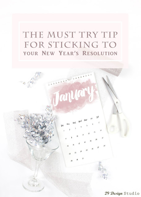 The Best Tip for Sticking to your New Year's Resolution
