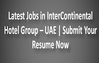 Latest Jobs in InterContinental Hotel Group – UAE
