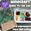 Minecraft Goes To The Zoo! (a disposable field trip lunch)