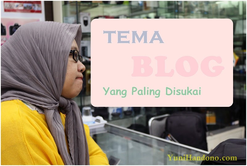 Tema Blog Favorit Dari Sudut Template dan Niche Blog
