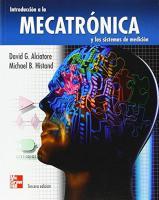 Introducción a la Mecatrónica y a los sistemas de medición - David G. Alcaiatore 3ra Ed