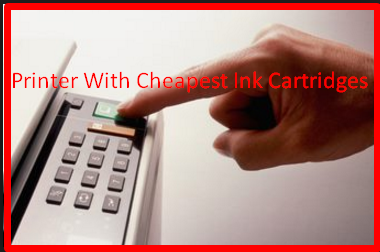 Printer With Cheapest Ink Cartridges