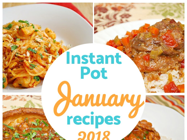 Instant Pot: January Recipe Round Up!