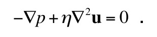 The Navier-Stokes equation for low Reynolds number flow.