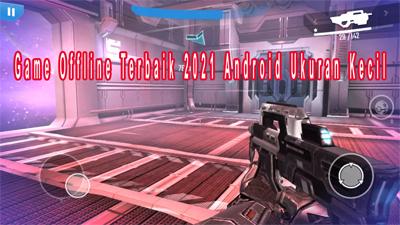 Game Offline Terbaik 2021 Android Ukuran Kecil