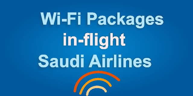 Wifi packages Saudi Airlines flights
