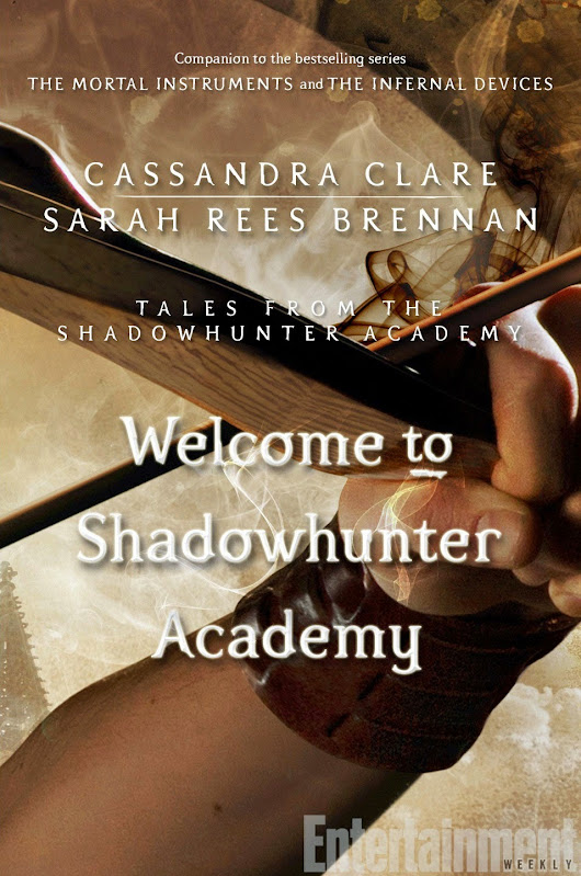 Portada Revelada: ''Welcome to the Shadowhunter Acedemy'' y ''The Lost Herondale'' de Cassandra Clare.