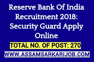 Reserve Bank Of India Recruitment 2018: Security Guard [270 Posts], Apply Online