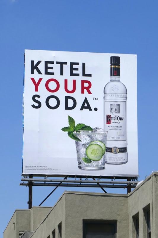 Ketel one vodka your soda billboard