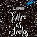 Entre As Estrelas - Katie Khan  | Lançamento