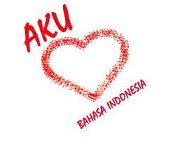 aku cinta bahasa indonesia