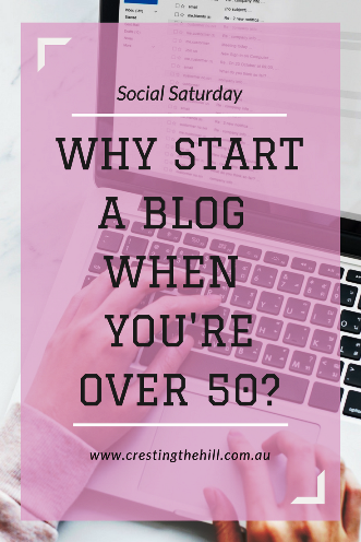 Why start a blog when you're over 50? Jo explains why she did it and why it's such a great idea.