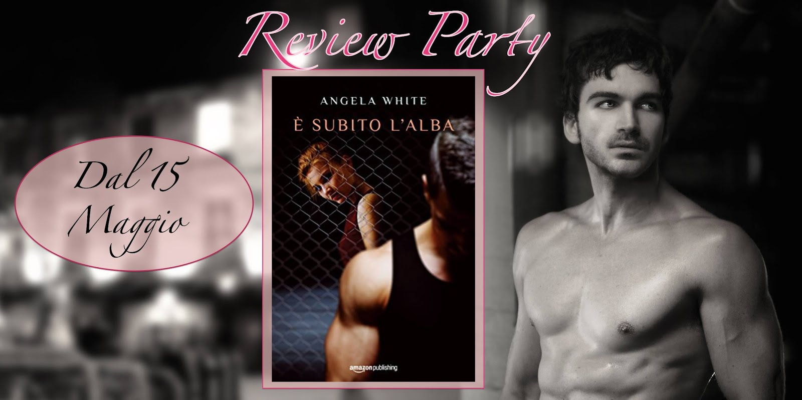 Review Party: E' subito l'alba di Angela White