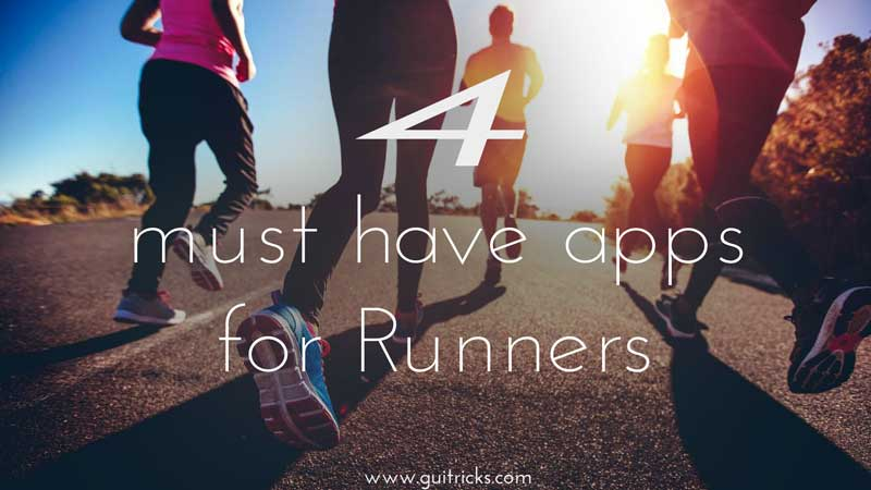 4 Must Have Apps For Runners