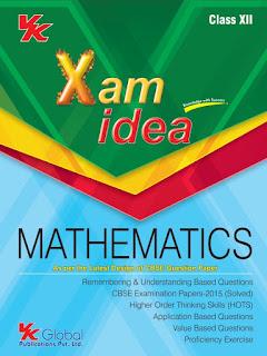 XAM IDEA MATHS XII CLASS FOR BOARD