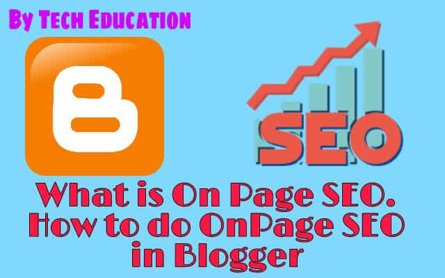 What is ON page SEO? | ON page SEO | Rank top in Google | How to do ON page SEO in blogger? |