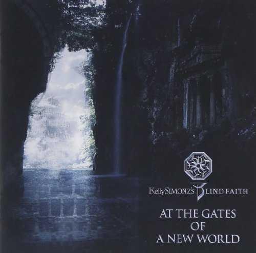 [Album] Kelly SIMONZ's BLIND FAITH – AT THE GATES OF A NEW WORLD (2015.07.01/MP3/RAR)
