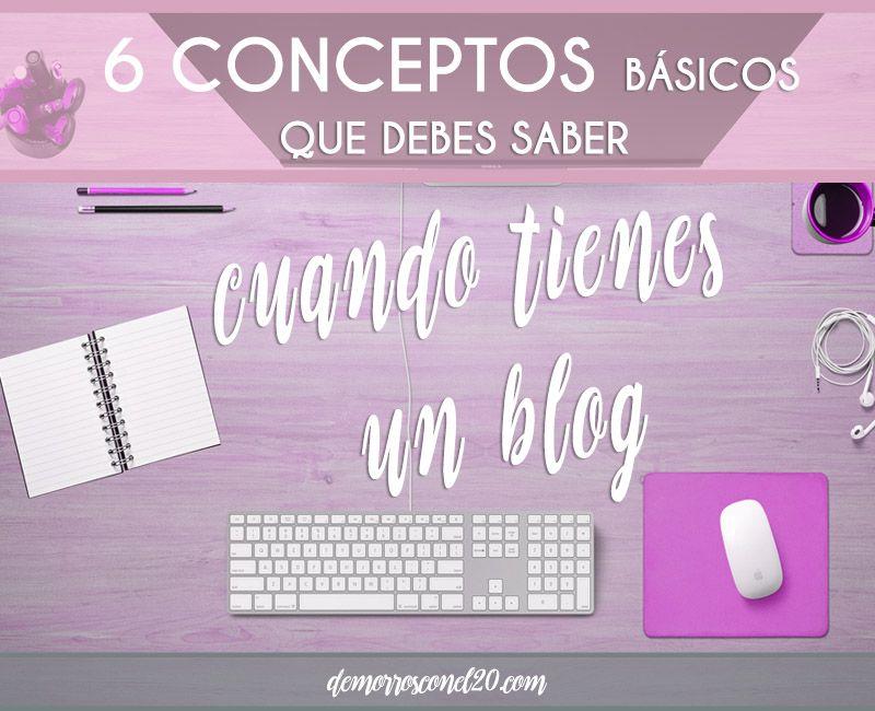 6 conceptos basicos para blogger