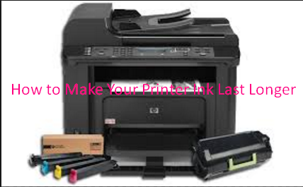 How to Make Your Printer Ink Last Longer