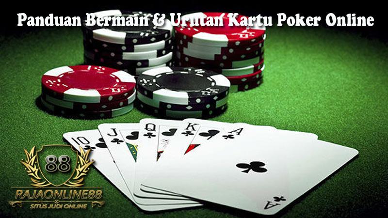Panduan Bermain & Urutan Kartu Pada Poker Online