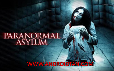 Download Paranormal Asylum Apk v1.0 Android Terbaru 2017