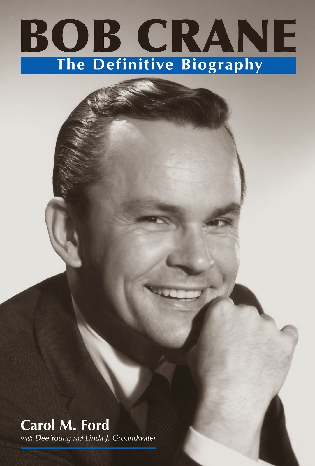 Bob Crane's Official Biography