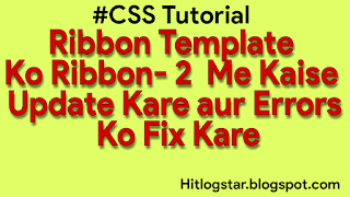 Ribbon Theme or Template ko Ribbon- 2 Me Update Ke Topic Ke Liye Edited Image