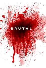 Brutal (2014)