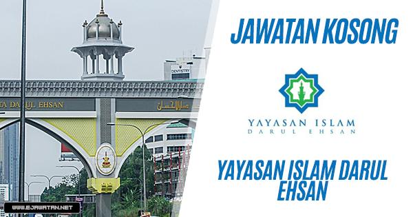 jawatan kosong Yayasan Islam Darul Ehsan 2019