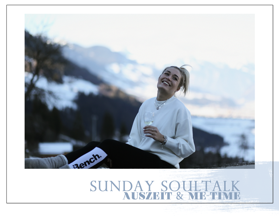 SUNDAY SOULTALK-Random-Me Time-Wellness-Spa-Relax-Blogger-Munich-Muenchen-Muc-Fashionblogger-Lifestyleblogger