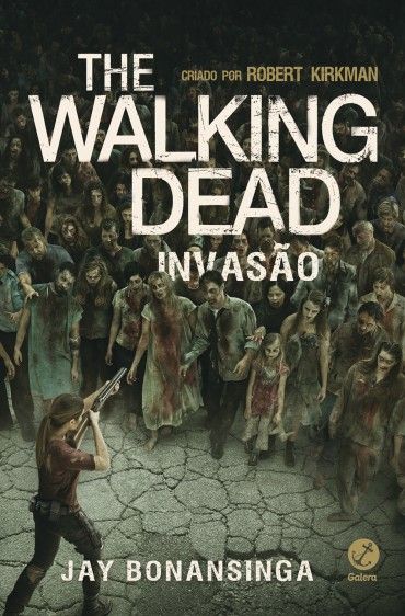 Baixar Livro The Walking Dead: Invasão Vol. 06 (Robert Kirkman)