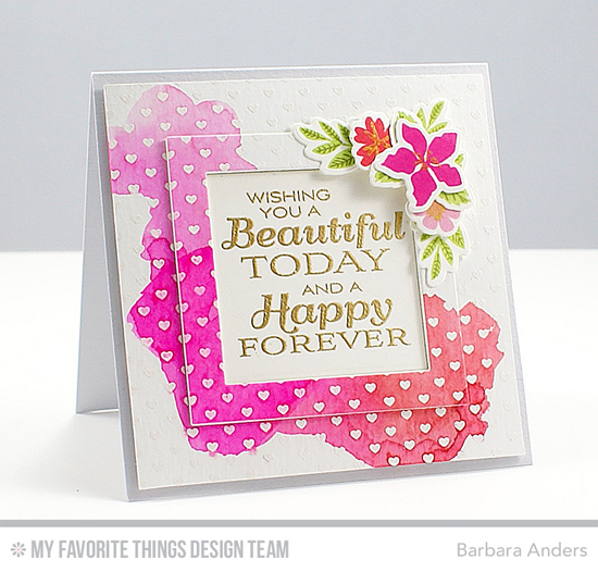 Happy Forever Card by Barbara Anders featuring the Lisa Johnson Designs Together Forever stamp set, the Mini Modern Blooms stamp set and  Die-namics, the Mini Hearts Background stamp, and the Square Frames Die-namics #mftstamps