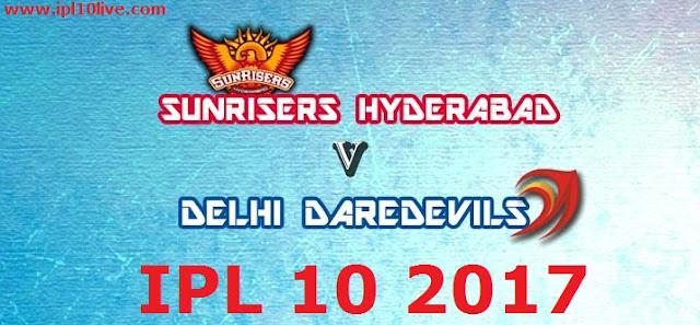 SRH vs DD IPL Match Live Streaming Prediction - 19th April 2017