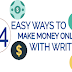 24 Easy Ways to Make Money Online With Writing Online