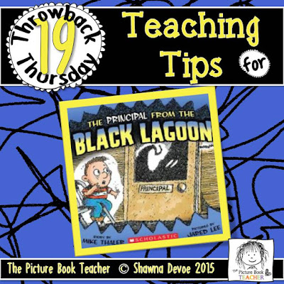 The Principal From the Black Lagoon by Mike Thaler TBT - Teaching Tips.