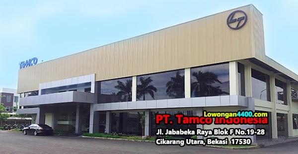 Lowongan Kerja PT. Tamco Indonesia Jababeka Cikarang