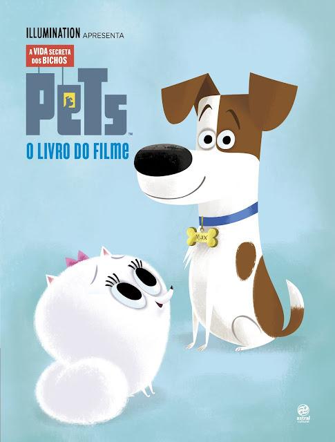 Pets - A vida secreta dos bichos O livro do filme - David Lewman