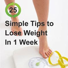 Simple, tips, to, lose, weight, in, 1, week