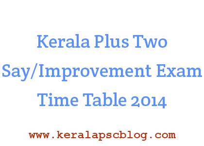 Kerala Plus Two Say Improvement Exam 2014 Time Table border=