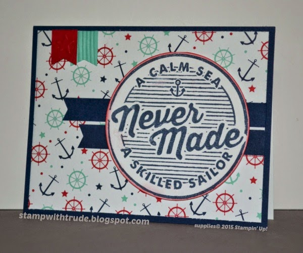 stampwithtrude.blogspot.com, Stampin' Up!, Adventure Awaits, masculine, encouragement card, nautical, Trude Thoman, photopolymer stamp, Mojo Monday sketch