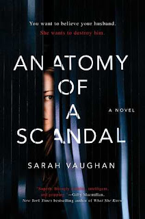 Anatomy of a Scandal by Sarah Vaughan - Reading, Writing, Booking