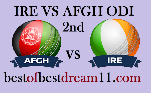 afgh vs ire 2nd odi dream11