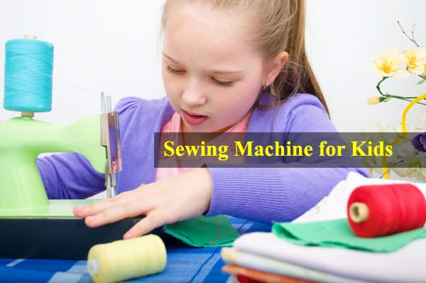 sewing machine for your child