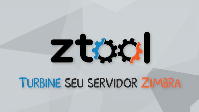ZTOOL - Servidor Zimbra