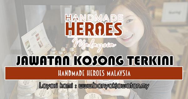 Jawatan Kosong Terkini 2018 di Handmade Heroes lynsey lim